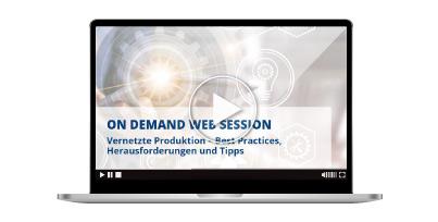 On-Demand-Web-Session-Digital-vernetzte-produktion-durch-smart-manufacturing-zu-besseren-entscheidungen_header